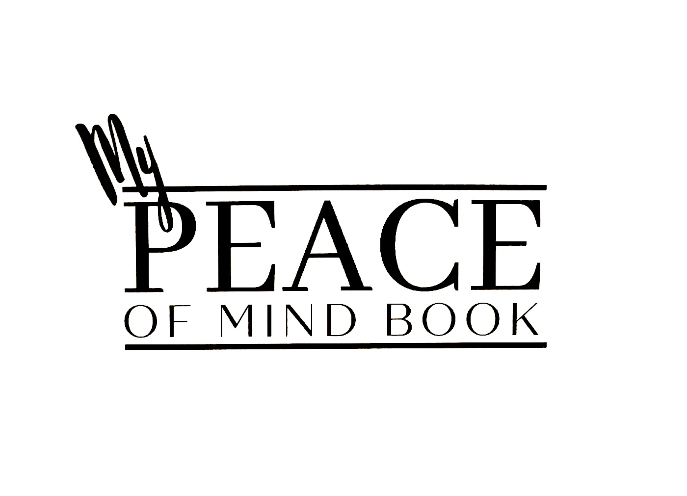 """Why I Created the """"My Peace of Mind Book"""""""